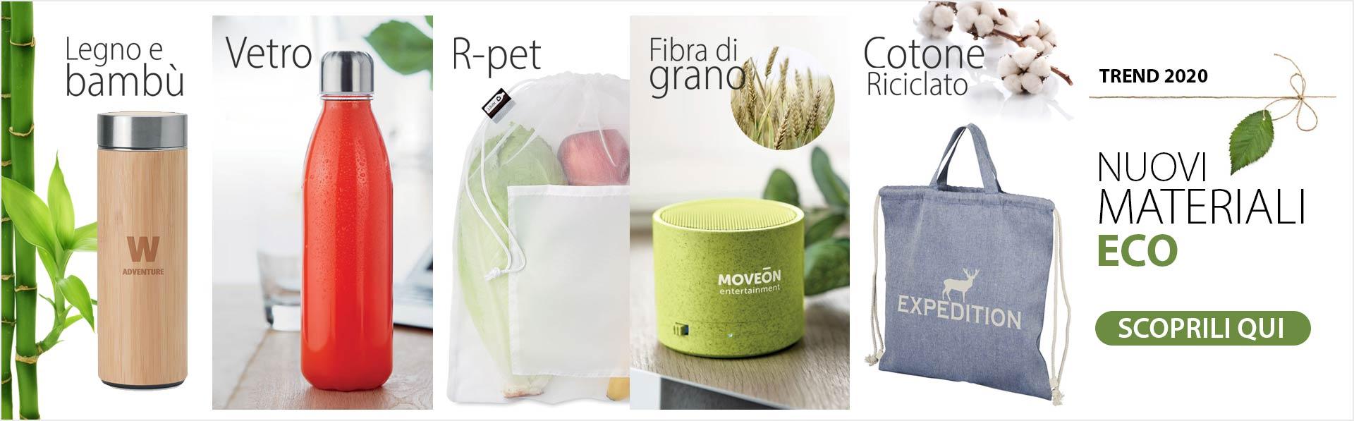Gadget Nuovi Materiali ecologici e sostenibili